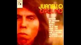 Juanelo -- Espejismo -- Ay Pero Si Te Encontré Del Brazo De Otro