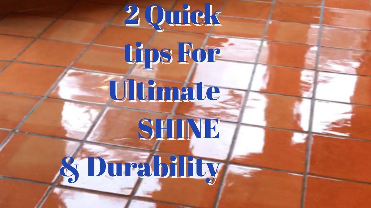 2 quick tips to keep your saltillo tile floors looking wet and 2 quick tips to keep your saltillo tile floors looking wet and protected california tile restoration dailygadgetfo Gallery