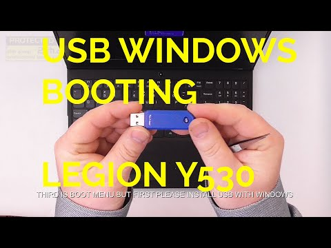 How To Install Windows From USB On Lenovo Legion Y530, USB System Booting,