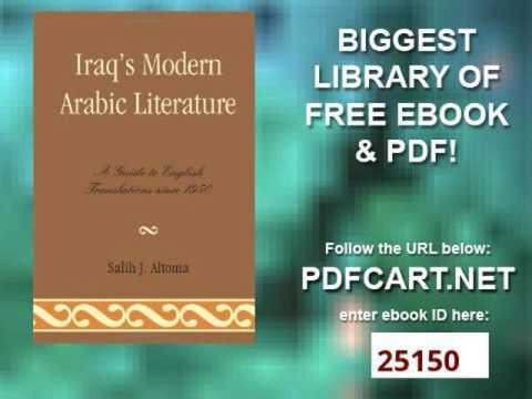 Iraq's Modern Arabic Literature A Guide to English Translations Since 1950