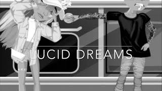 Lucid dreams //msp version//