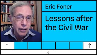 Why Socialists Should Study Reconstruction — Eric Foner