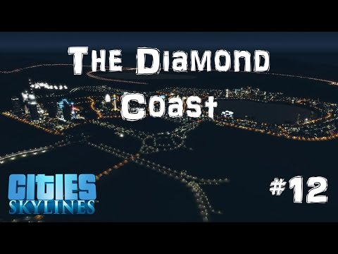 The Diamond Coast | Cities Skylines | #12 | Fixing Commerce