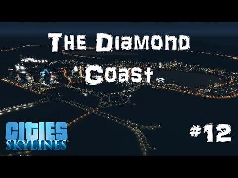 The Diamond Coast | Cities Skylines | #12 | Fixing Commerce