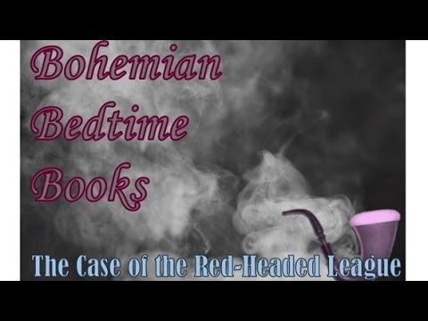 Sherlock Holmes - The Adventure of the Red-Headed League - Bohemian Bedtime Books - Audiobooks