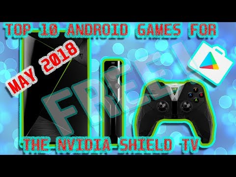 TOP 10 FREE ANDROID GAMES FOR THE NVIDIA SHIELD TV (with awesome graphics)