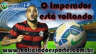 """Adriano Imperador fala em defender o Flamengo: """"Não precisa me pagar"""""""