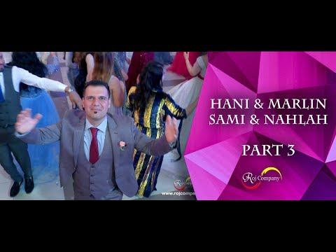Hani & Marlin / Sami & Nahlah - Part 3 - Aras Rayes - By Roj Company
