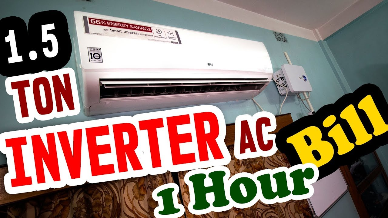 How Much Electricity Consumed By 1 5 Ton Inverter Split Ac Ac Power Consumption Test Youtube