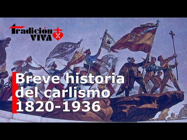 Breve historia del #CARLISMO