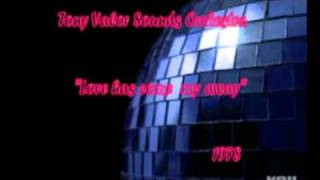 Tony Valor Sounds Orchestra - Love has come my away(1978 Long Version)