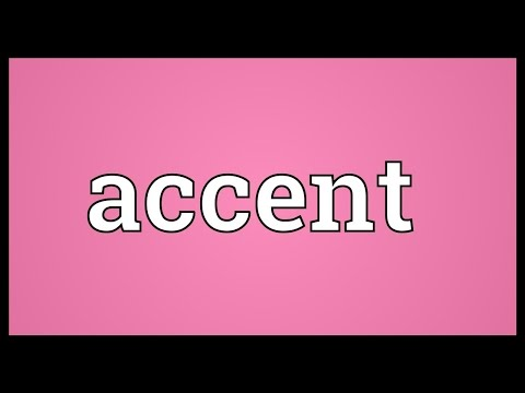 Accent Meaning