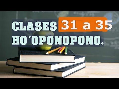 CLASES 31 A 35 DE HO´OPONOPONO