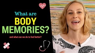 What are Body Memories? Kati Morton discusses PTSD, Assault, choking, being attacked & Body Memories