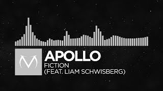 [Electronic] - Apollo Rising - Fiction (feat. Liam Schwisberg) [Free Download]
