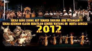 Download Mp3 Sekaa Gong Luang Alit Semara Dahana  & Sekaa Kesenian Klasik Bebatilan Gende