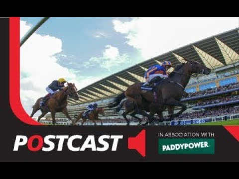 Postcast: Royal Ascot 2018 - Day Three Betting Preview