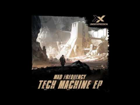 Mad Frequency - Tech Machine (Original Mix)