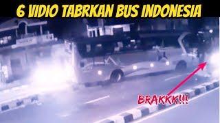 6 Vidio T4brakan BUS Terekam Kamera di Indonesia
