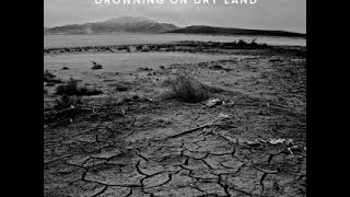 AJ Steel - Drowning On Dry Land