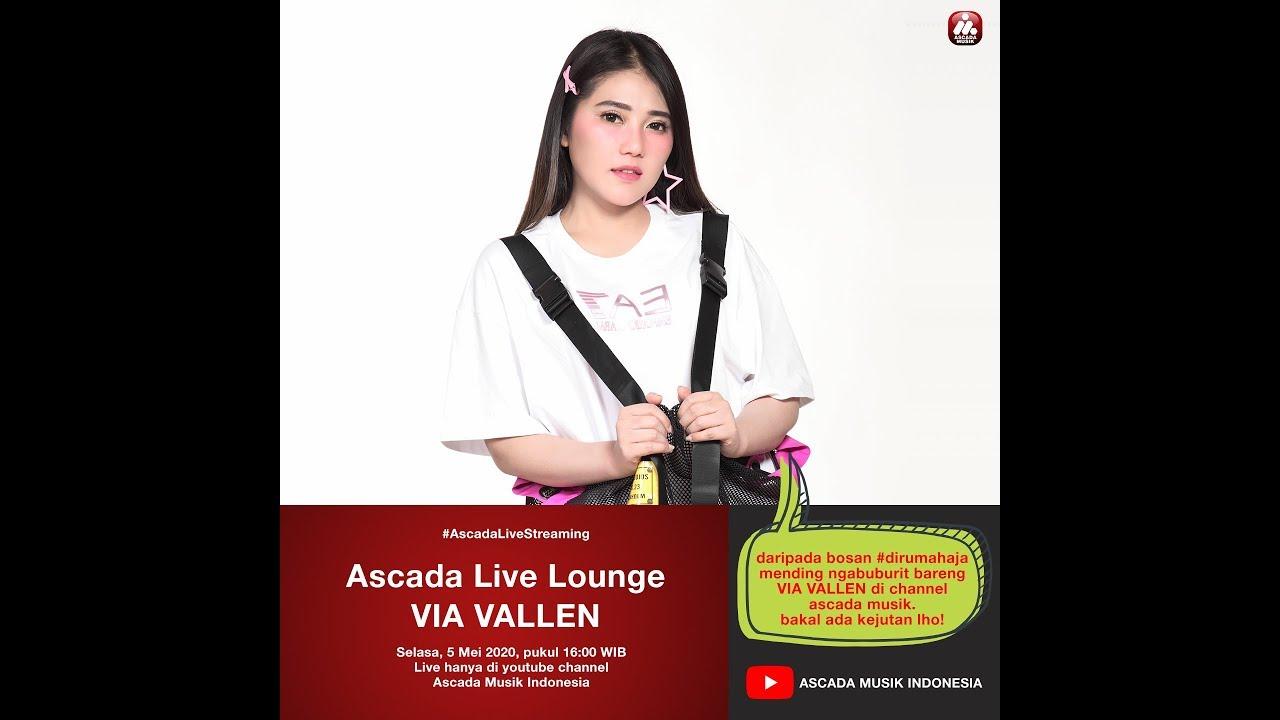 Ascada Live Lounge: Ep.3 - Menunggu Buka Puasa bareng VIA VALLEN