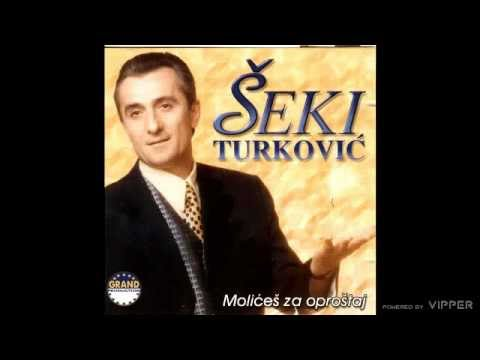 Seki Turkovic - Molices za oprostaj - (Audio 2000)