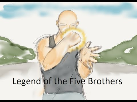 LEGEND OF THE FIVE BROTHERS