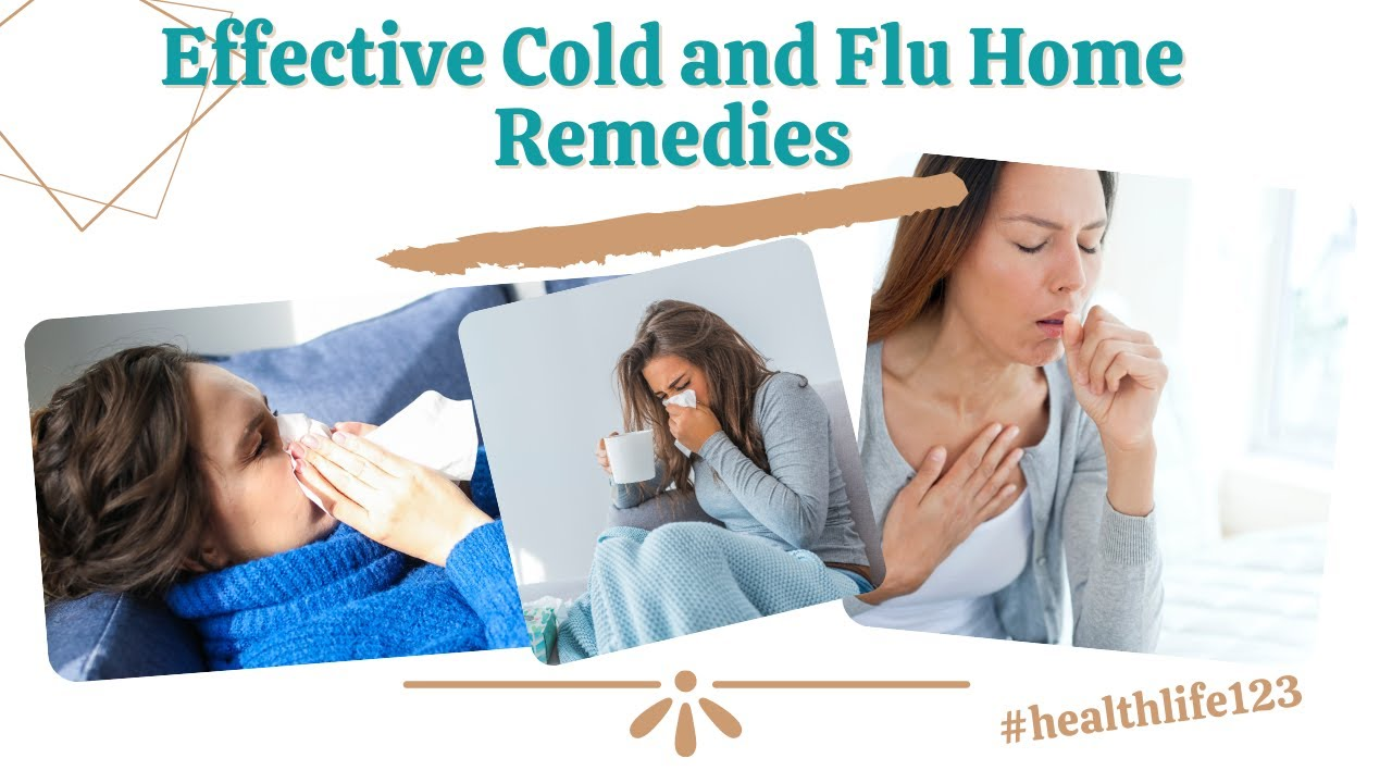 Effective Cold and Flu Home Remedies ||  Balanced Diet ||  Health and Fitness