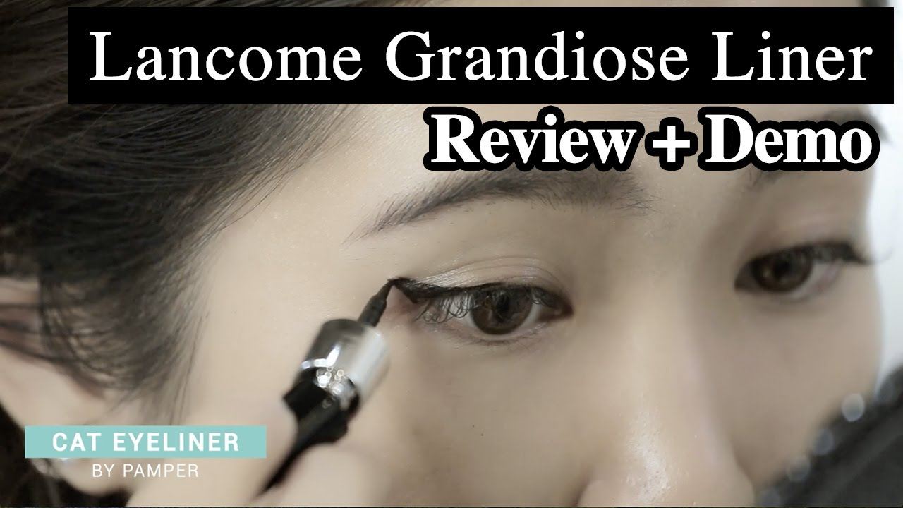 66699271f03 Lancome Grandiose Liner Review | 4 Different Eyeliner Looks Tutorial ...