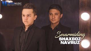 Shaxboz Navruz Sevarmiding Audio 2018