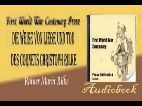 Rainer Maria Rilke Weihnachtsgedichte.Die Weise Von Liebe Und Tod Des Cornets Christoph Rilke Rainer Maria Rilke Audiobook