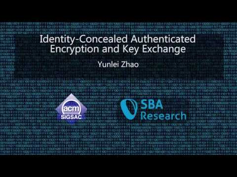 CCS 2016 - Identity-Concealed Authenticated Encryption and Key Exchange