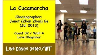 (Line Dance) La Cucamarcha {Dance & Walk Thru} - Janet (Zhen Zhen) Ge