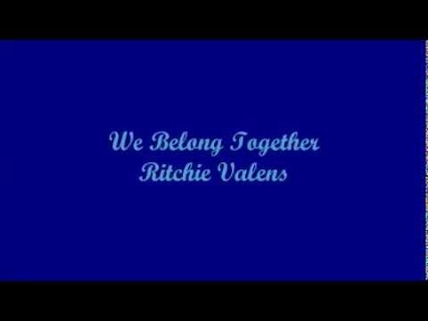 Los Lobos cover of  'We Belong Together by Ritchie Valens' (Lyrics)