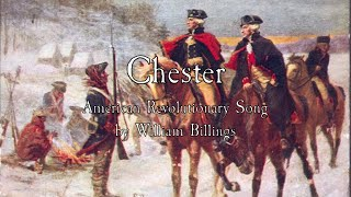 american revolutionary song chester william billings