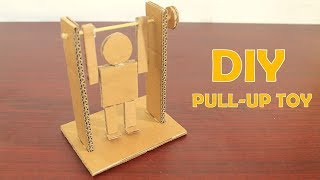 How to Make Pull-up Man from Cardboard - DIY Cardboard Toy For Kids