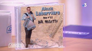 Un air d'accordéon avec Alexis Labarrière