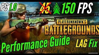 PUBG Performance Guide | Increase FPS 2018 Stutter and Lag Fix