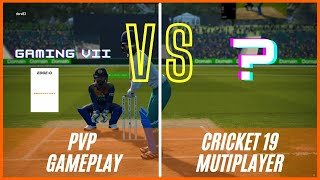 Cricket 19 Multiplayer ( PVP ) l Best Online Multiplayer Cricket Game in 2021