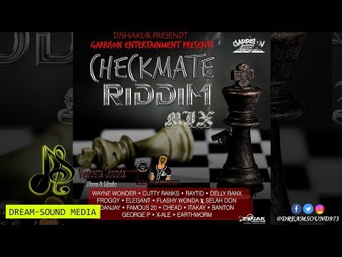 DJ Shakur - Checkmate Riddim Mix