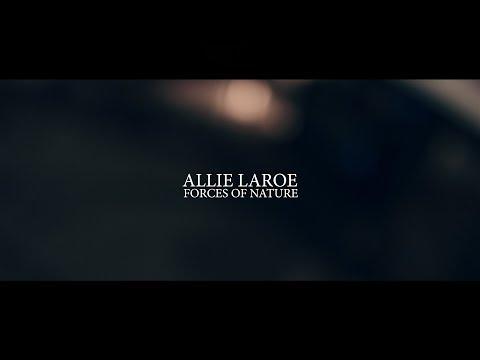 Allie LaRoe - Forces Of Nature (Live)