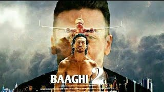 Bhaagi 2 || Official movie Trailer || Tiger Shroff || Latest 2018