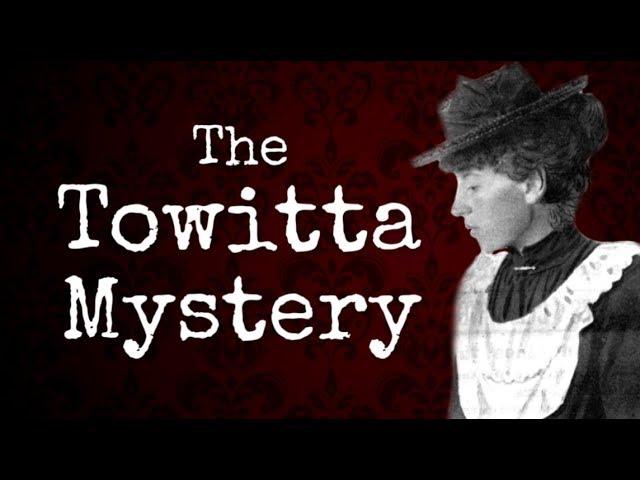 The Towitta Mystery