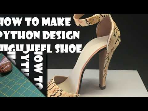 How to make Gum paste High Heel Shoe Python Design