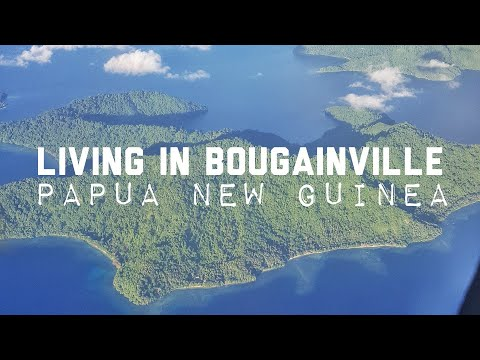 Why Bougainville, Papua New Guinea?