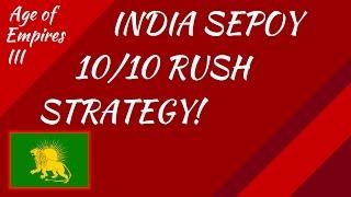 India Sepoy 10/10 Rush Strategy AoE III