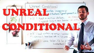 Grammar Series - Unreal Conditional