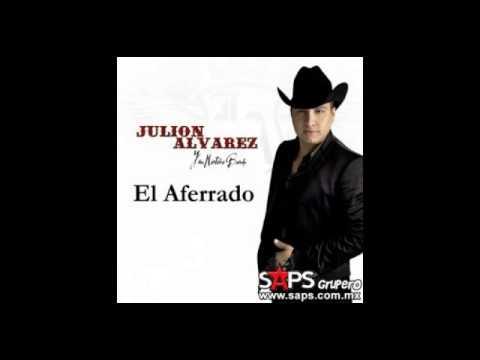 Galerry JULION ALVAREZ EL AFERRADO 2015 YouTube