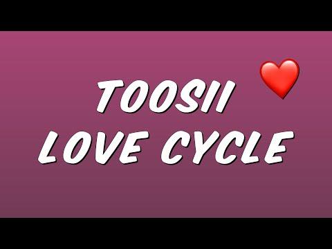 Toosii – Love Cycle (Lyrics)
