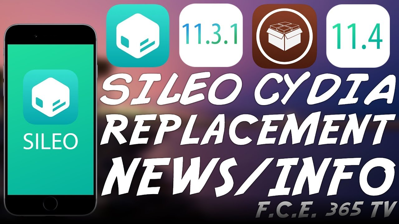 iOS 11 3 x/11 4 x Jailbreak SILEO CYDIA Alternative NEWS AND